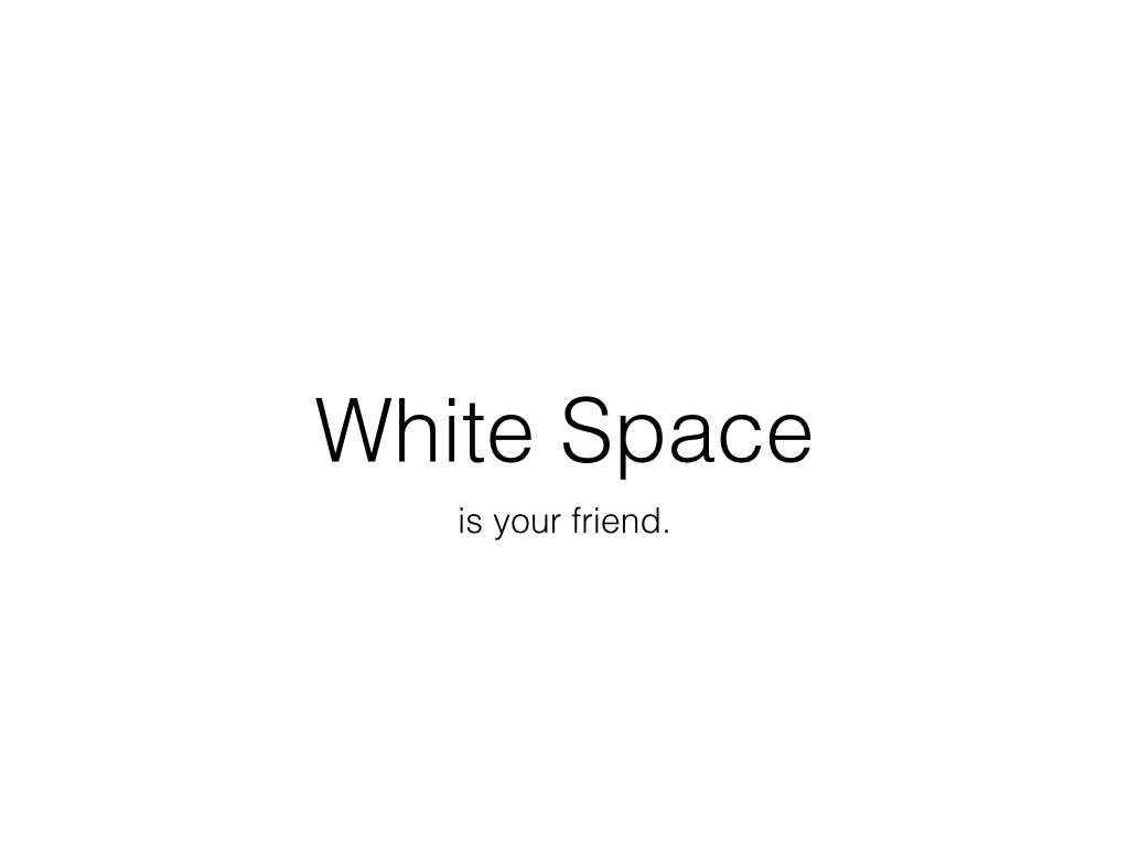 White Space Presentations